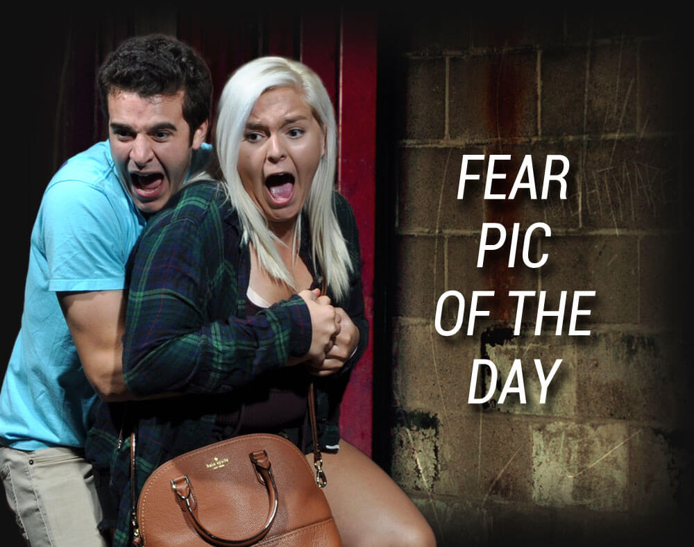 Fear Pics of the Day