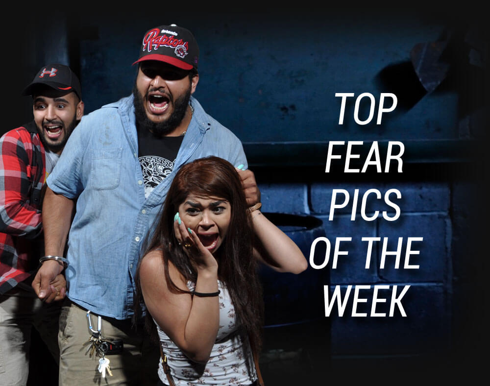 Top Fear Pics of the Week