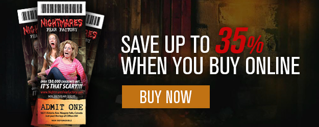 Save Nightmares Fear Factory online discount haunted attraction Niagara Falls Clifton Hill
