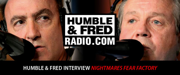 humble and fred radio interview nightmares fear factory